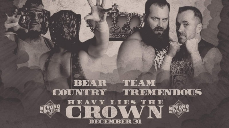 "Beyond Wrestling ""Heavy Lies The Crown '19"""